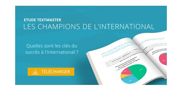 Etude Les Champions de l'International realisee par TextMaster pour Culture RP