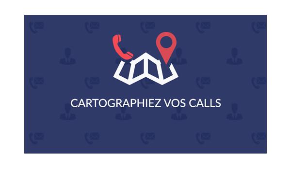 Cartographiez vos calls