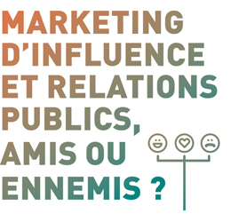 Livre blanc Marketing d'Influence et Relations Publics, amis ou ennemis_ L'argus de la press Groupe Cision pour Culture RP